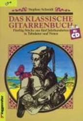 Das klassische Gitarrenbuch. Inkl. CD