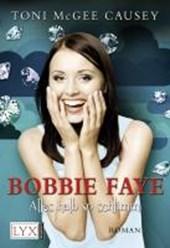 Bobbie Faye 02. Halb so wild