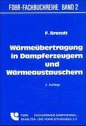 Wärmeübertragung in Dampferzeugern und Wärmeaustauschern