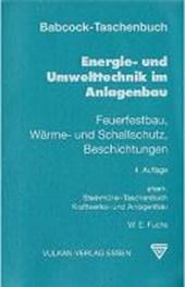 Babcock-Taschenbuch Energie- und Umwelttechnik im Anlagenbau