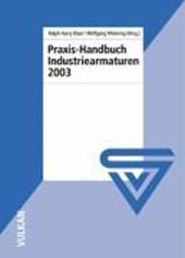 Praxis-Handbuch Industriearmaturen