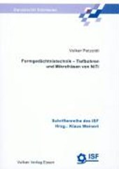 Formgedächtnistechnik - Tiefbohren und Mikrofräsen von NiTi