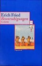 Beunruhigungen | Erich Fried |