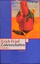 Lebensschatten | Erich Fried |