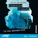 Svea Andersson 03: Eiskalte Drohung | Ritta Jacobsson |