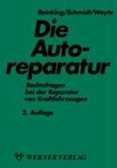 Die Autoreparatur