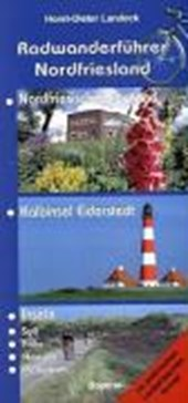 Radwanderführer Nordfriesland mit Eiderstedt und Inseln