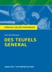 Des Teufels General von Carl Zuckmayer. Textanalyse und Interpretation