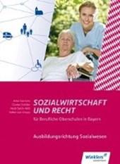 Sozialwirtschaft und Recht. Schülerband. Berufliche Oberschulen. Bayern