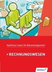 Kaufmann/Kauffrau für Büromanagement. Rechnungswesen: Schülerband