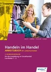 Handeln im Handel. 1. Ausbildungsjahr im Einzelhandel. Arbeitsbuch