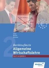 Bankkaufleute. Allgemeine Wirtschaftslehre. Schülerband