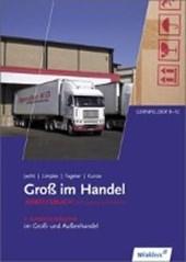 Groß im Handel - KMK-Ausgabe. 3. Ausbildungsjahr. Arbeitsbuch