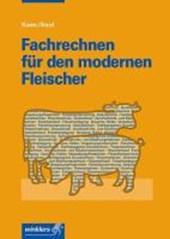 Fachrechnen für den modernen Fleischer