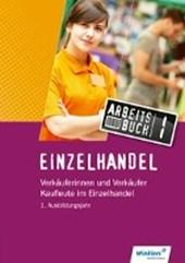Einzelhandel - Verkäufer. 1. Ausbildungsjahr. Arbeitsbuch