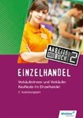 Einzelhandel - Verkäufer. 2. Ausbildungsjahr. Arbeitsbuch