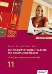 Betriebswirtschaftslehre mit Rechnungswesen für die 2-jährige Berufsfachschule (FHR). Jahrgangsstufe 11: Arbeitsheft