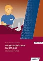 Die Wirtschaftswelt für BFS/BGJ. Informationswirtschaft