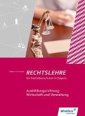 Rechtslehre. Schülerband. Fachoberschulen. Bayern