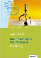 Kaufmännische Buchführung. Einführung. Arbeitsheft