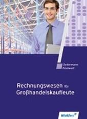 Rechnungswesen für Großhandelskaufleute. Schülerband