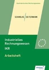 Industrielles Rechnungswesen - IKR. Arbeitsheft