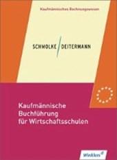 Kaufmännische Buchführung für Wirtschaftsschulen. Schülerbuch