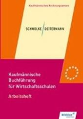 Kaufmännische Buchführung für Wirtschaftsschulen. Arbeitsheft