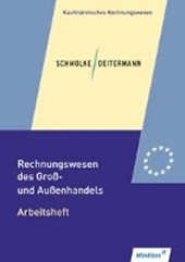 Rechnungswesen des Groß- und Außenhandels. Arbeitsheft