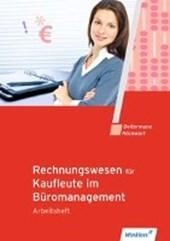 Rechnungswesen für Rechnungswesen für Bürokaufleute. Arbeitsheft