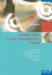 WORD 2003 in der betrieblichen Praxis