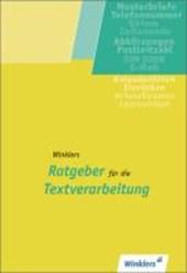 Winklers Ratgeber für die Textverarbeitung. Schülerbuch