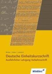 Deutsche Einheitskurzschrift I. Verkehrsschrift. Ausführlicher Lehrgang
