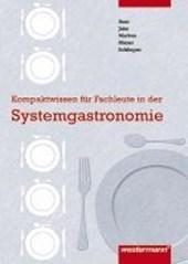 Kompaktwissen für Fachleute in der Systemgastronomie