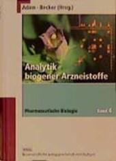 Pharmazeutische Biologie 4. Analytik biogener Arzneistoffe