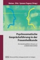 Psychosomatische Geprächsführung in der Frauenheilkunde