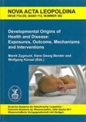 Developmental Origins of Health and Disease: Exposures, Outcome, Mechanisms and Interventions | Marek Zygmunt |