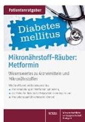 Mikronährstoffräuber: Metformin
