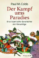 Der Kampf ums Paradies | Paul M. Cobb |