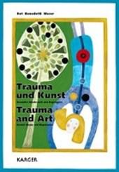 Trauma und Kunst / Trauma and Art