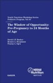 The Window of Opportunity: Pre-Pregnancy to 24 Months of Age