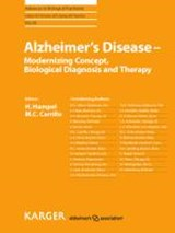 Alzheimer's Disease - Modernizing Concept, Biological Diagnosis and Therapy |  |