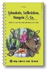 Schaukeln, Seilbrücken, Hangeln & Co.