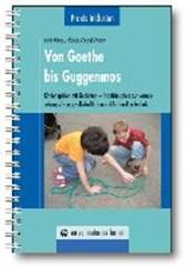 Von Goethe bis Guggenmos