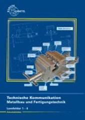 Arbeitsblätter Technische Kommunikation für Metallbauberufe und Fertigungstechnik