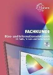 Fachkunde Büro- und Informationselektronik mit Radio-, Fernseh-u. Medientechnik