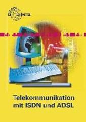 Telekommunikation mit ISDN und ADSL