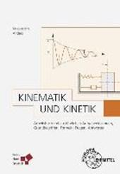 Kinematik und Kinetik