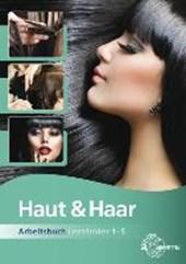 Haut und Haar Arbeitsbuch Lernfelder 1-5