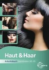 Haut und Haar Arbeitsbuch Lernfelder 10-13
